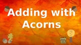 Google Classroom Interactive Acorn Addition Activity- Fall Theme