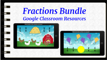 Google Classroom: Interactive Fractions Activities Bundle