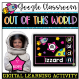 "Google Classroom: Interactive Out of This World ""L"" Blends"