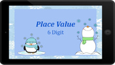 Google Classroom: Interactive Place Value 6 Digit Activity (Winter)
