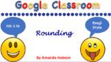 Google Classroom Interactive Rounding Activity (SOL 3.1b)