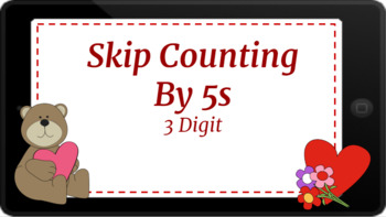 Google Classroom: Interactive Skip Counting by 5s- Valentines