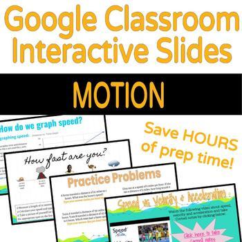 Google Classroom Interactive Slides: Motion