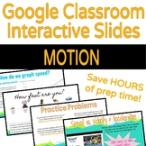 Google Classroom Interactive Slides: Motion