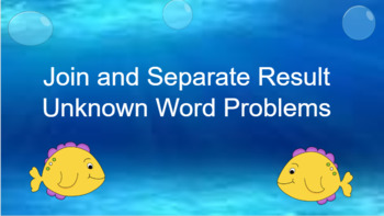 Google Classroom: Join and Separate Result Unknown Word Problems Activity