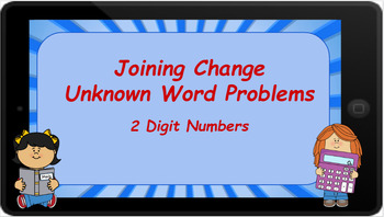 Google Classroom: Joining Change Unknown 2 Digit Word Problems