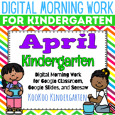 Google Classroom Kindergarten April Morning Work
