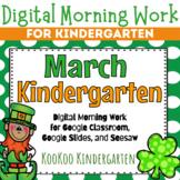 Google Classroom Kindergarten March Morning Work