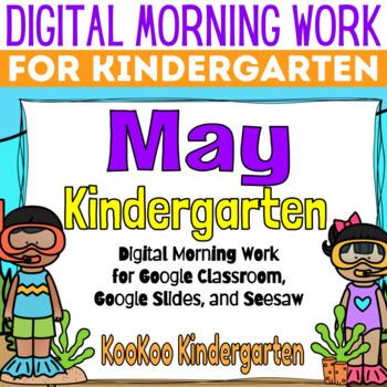 Google Classroom Kindergarten May Morning Work