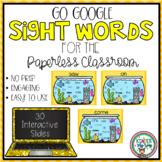 Google Classroom Kindergarten Sight Words  (Google Language Arts)