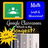Google Classroom - Length & Early Measuring