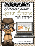 Google Classroom Letter Detective: The Letter Y