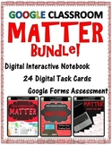 MATTER BUNDLE for Google Classroom - Distance Learning