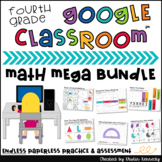 Google Classroom™ Math Mega {ENDLESS} Bundle for 4th Grade