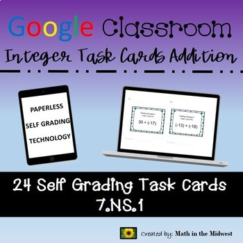 Google Classroom Math Task Cards - Integer Addition 7.NS.1 Self-Grading