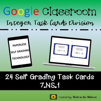 Google Classroom Math Task Cards - Integer Division 7.NS.1 Self-Grading
