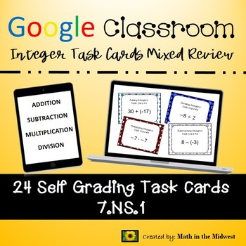 Google Classroom Math Task Cards - Integer Mixed Review 7.NS.1 Self-Grading