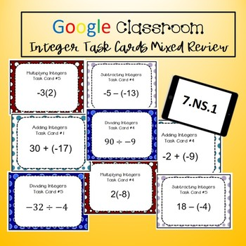 Google Classroom Math Task Cards - Integer Mixed Review 7.NS.1 Self-Grading