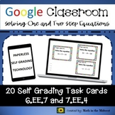 Google Classroom Math Task Cards: Solving One & Two Step E