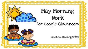 Google Classroom-May Morning Work