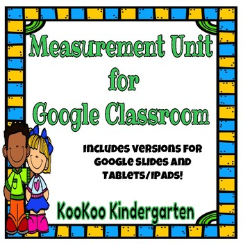 Google Classroom-Measurement Unit