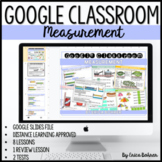 Google Classroom Measurement Unit for Distance Learning