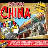 Google Classroom Medieval China Dynasties Unit Plan Activities & Lesson Bundle