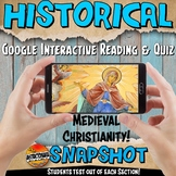 Google Classroom Medieval Christianity Snapshot Interactive Reading & Quiz