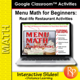 MENU MATH for BEGINNERS: 187 Ready-to-Use GOOGLE SLIDES! Add, Subtract, Multiply