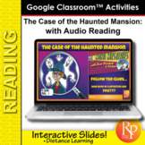 Multimedia Google Slides: MINI MYSTERIES READING The Case of the Haunted Mansion