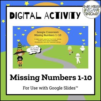 Google Classroom Missing Numbers 1-10 (Digital Resource)