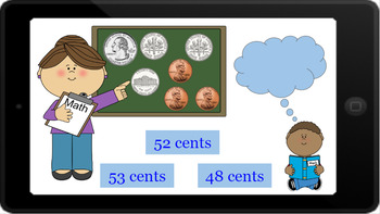 Google Classroom- Money: Counting Change (100 cents)