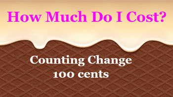 Google Classroom: Money- Counting Change up to 100 Cents