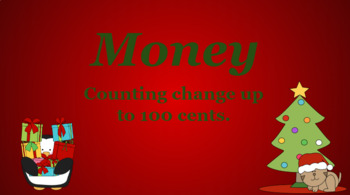 Google Classroom: Money- Counting Change up to 100 Cents (Christmas)