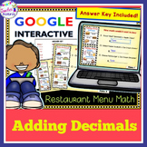 Google Classroom Math | ADDING DECIMALS | RESTAURANT MENU | Math Centers