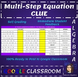 Google Classroom: Multi-Step Equation Clue