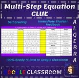 Google Classroom: Multi-Step Equation Clue