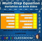 Google Classroom: Multi- Step Equations (Variables on BOTH sides)