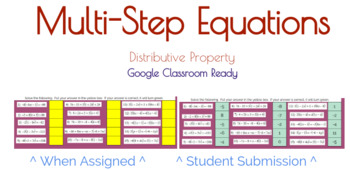 Google Classroom: Multi-Step Equations with Distributive Property