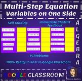 Google Classroom: Multi-step Equtations