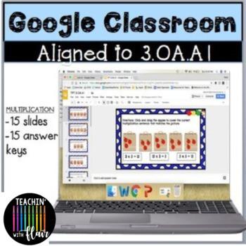 3.OA.A1 Google Classroom Multiplication FREEBIE