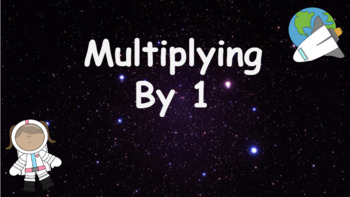 Google Classroom: Multiplying by 1