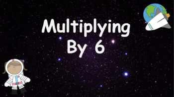 Google Classroom: Multiplying by 6