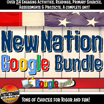 Google Classroom New Nation, Early America Complete Unit Bundle & Activities