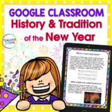 Google Classroom Activities NEW YEARS 2018 HISTORY & ORIGIN for Google Drive