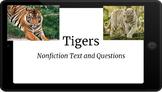 Google Classroom: Nonfiction Text- Tigers