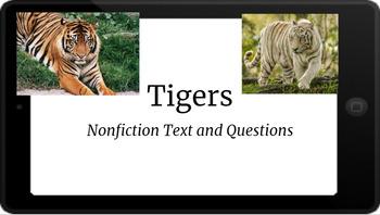 Google Classroom: Nonfiction Text and Questions- Tigers