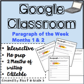 Google Classroom- Paragraph of the Week Months 1-2