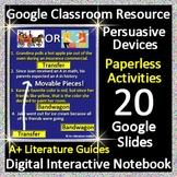 Google Classroom Persuasive Devices Paperless Activities Digital Notebook