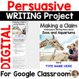 Persuasive Writing Project for Google Classroom: Animal Captivity